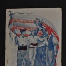 Postales: ANTIGUA POSTAL DE SOLIDARITAT CATALANA. MATX 1906. ED. VIOLA. IMP. ELZEVIRIANA. SIN CIRCULAR. Lote 43411993