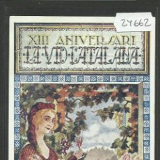 Postales: POSTAL LA VID CATALANA - ANY 1922 - XIII ANIVERSARI - (24662). Lote 45152888