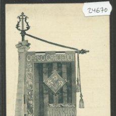 Postales: POSTAL SENYERA DEL ORFEO GRACIENCH- ENVERS - VER REVERSO -(24670). Lote 45153824
