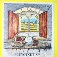 Postales: POSTAL COSTUMBRISTA CON CANCIÓN EN EUSKERA Y PARTITURA LEYOTXUTIK AÑOS 1930. Lote 47672141