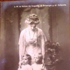 Postales: POSTAL FOTOGRAFICA, S.M. LA REINA DE ESPAÑA, EL PRINCIPE Y EL INFANTE. Lote 52626309
