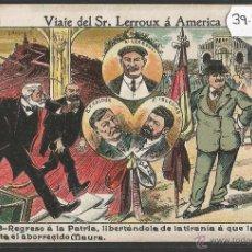 Postales: VIAJE DEL SR· LERROUX A AMERICA - Nº3 REGRESO A LA PATRIA - VER REVERSO - (39491). Lote 53339878