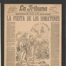 Postales: POSTAL PERIODICO LA TRIBUNA - LA FIESTA DE LOS SOMATENES-FELICITACION- REVERSO SIN DIVIDIR -(43.122). Lote 56701788