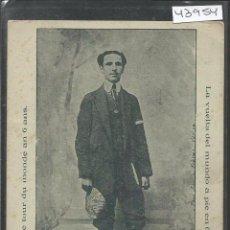 Postales: POSTAL B. JONESCO - LA VUELTA AL MUNDO A PIE EN 6 AÑOS - VER REVERSO -(43.954). Lote 57956391