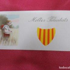 Postales: ANTIGUA POSTAL. MOLTES FELICITATS. EN CATALÁ. . Lote 75156799