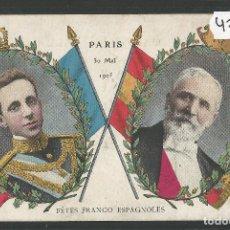 Postales: POSTAL ALFONSO XIII - FETES FRANCO ESPAGNOLES - VER FOTOS -(47.112). Lote 87450972