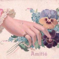 Postales: POSTAL EN RELIEVE - AMISTAD - AMITIE - MANO - ANILLO - FLORES - CIRCULADA 1906. Lote 92256095