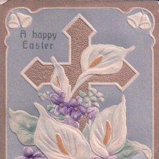 Postales: POSTAL RELIEVE - CRUZ CON FLORES - A HAPPY EASTER - CIRCULADA. Lote 95407339
