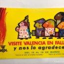 Postales: POSTAL FALLAS. CARTEL TURISMO: VISITE VALENCIA EN FALLAS (A.1966). Lote 143088128