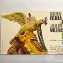 Postales: POSTAL GRAN FERIA DE JULIO DE VALENCIA EDITA: LIT. DURA (A.1965). Lote 143089809