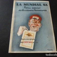 Postales: TARJETA LA MUNDIAL SEGUROS PUBLICIDAD POLIZA ACCIDENTES FERROVIARIOS AÑOS 40-50. Lote 165103706