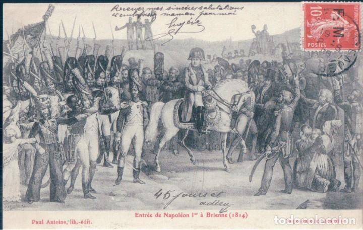 POSTAL - ENTREE DE NAPOLEON 1ER A BRIENNE 1814 - PAUL ANTOINE - CIRCULADA - NAPOLEON (Postales - Postales Temáticas - Especiales)