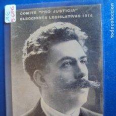 Postales: (PS-61345)TARJETA COMITE PRO JUSTICIA ELECCIONES LEGISLATIVAS 1914-VOTAD POR EL DR.QUERALTO. Lote 171166038