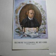 Postales: POSTAL RECTOR DE VALLFOGONA DE RIU-CORB. Lote 171637102