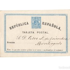 Postales: TARJETA POSTAL. PRIMERA REPÚBLICA ESPAÑOLA.. Lote 177730727