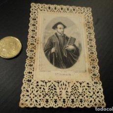 Postales: ESTAMPA TROQUELADA S. IGNACE DE LOYOLA. Lote 181405835
