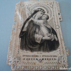 Postales: ANTIGUA ESTAMPA SANTA ROSA DE LIMA TROQUELADA. Lote 181507623
