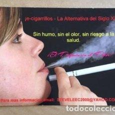 Postales: E-CIGARRILLOS- LA ALTERNATIVA DEL SIGLO XXII. SIN HUMO, SIN OLOR, SIN RIESGO A LA SALUD.. Lote 194578638