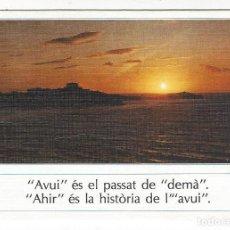 Postales: AVUI ES EL PASSAT DE DEMÀ .- AHIR ES LA HISTORIA DE L'AVUI.. Lote 195547970
