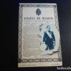 Postales: ALFONSO XIII GACETA DE MADRID POSTAL. Lote 195820413