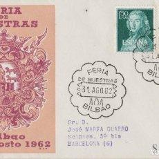 Postales: LOTE C- SOBRE CERTIFICADO SELLOS FERIA MUESTRAS BILBAO 1962. Lote 198611816