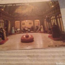 Postales: MUSEO DE CERA DE BARCELONA. PATIO DE CRISTAL. SIN CIRCULAR. Lote 214945046