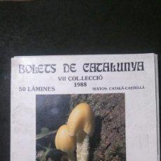 Postales: BOLETS DE CATALUNYA VII-COL.LECCIÓ 1988-50 LÀMINES-SOCIETAT CATALANA DE MICOLOGIA. Lote 218513965