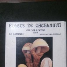 Postales: BOLETS DE CATALUNYA VIII-COL.LECCIÓ 1989-50 LÀMINES-SOCIETAT CATALANA DE MICOLOGIA. Lote 218514308
