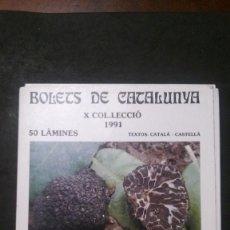 Postales: BOLETS DE CATALUNYA X-COL.LECCIÓ 1991-50 LÀMINES-SOCIETAT CATALANA DE MICOLOGIA. Lote 228942655