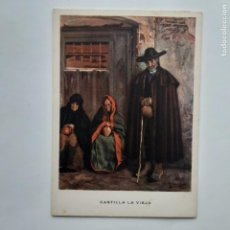 Postales: ANTIGUA POSTAL LAS REGIONES ESPAÑOLAS CASTILLA LA VIEJA LOS DESHEREDADOS P223. Lote 220947517