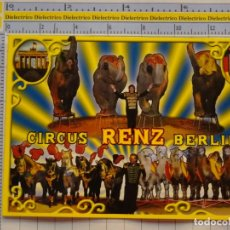 Postales: POSTAL DE CIRCO. DOMADOR ANIMALES CIRCO RENZ BERLIN. 1114. Lote 222501986