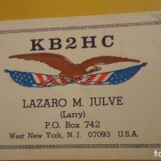Postales: VINTAGE AMATEUR RADIO CARD.LARRY. LAZARO M.JULVE.WEST NEW YORK.NJ. USA.1979.KB2HC. Lote 231256895
