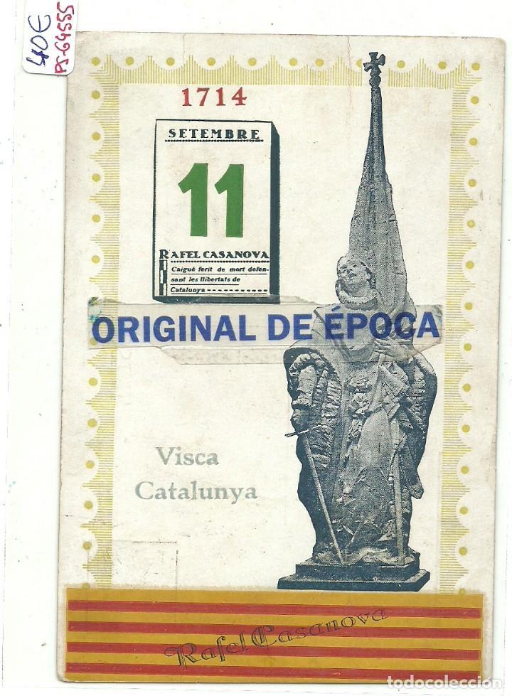 (PS-64555)POSTAL RAFAEL CASANOVA-VISCA CATALUNYA.11 SETEMBRE 1914 (Postales - Postales Temáticas - Especiales)