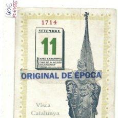 Postales: (PS-64555)POSTAL RAFAEL CASANOVA-VISCA CATALUNYA.11 SETEMBRE 1914. Lote 243883110
