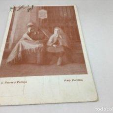 Postales: POSTAL PRO PATRIA - J.FERRER Y PALLEJA - ESCRITA Y CIRCULADA. Lote 254254465