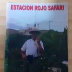 Postales: ESTACIÓN ROJA SAFARI. Lote 262928875