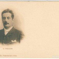 Postales: ANTIGUA POSTAL SIN CIRCULAR. G. PUCCINI. Lote 288117798