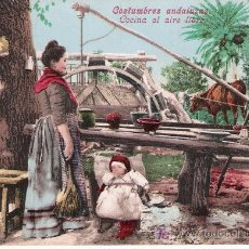 Postales: COSTUMBRES ANDALUZAS. COCINA AL AIRE LIBRE. ANTERIOR A 1906. NO CIRCULADA. Lote 23730061