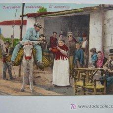 Postales: COSTUMBRES ANDALUZAS, EL ACEITUNERO. Lote 10529747