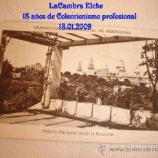Postales: ANTIGUA TARJETA, EXPOSICIÓN INTERNACIONAL DE BARCELONA, IMAGEN: PALACIO NACIONAL DESDE LA ROSALEDA.. Lote 11551732
