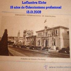 Postales: ANTIGUA TARJETA, EXPOSICION INTERNACIONAL DE BARCELONA, IMAGEN PABELLÓN DEL ESTADO (FACHADA).. Lote 11551737