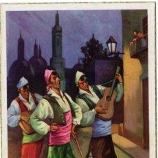 Postales: BONITA POSTAL - ARAGON - SERENATA - HOMBRES CON TRAJE REGIONAL MAÑO . Lote 24921810