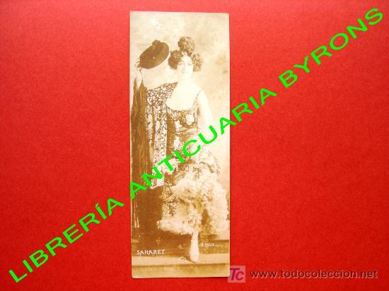 SAHARET. BAILARINA Y ACTRIZ AUSTRALIANA. FECHADA EN 1907. MEDIDAS, 16 X 6 CM (Postales - Postales Temáticas - Estilo)