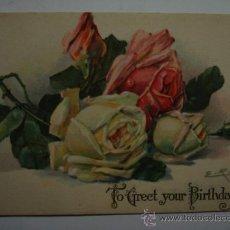 Cartes Postales: 115 PRECIOSA POSTAL FELICITACION DE CUMPLEAÑOS BIRTHDAY ROSA FLOR FLORES FLOWERS AÑOS 1900/20. Lote 28242171