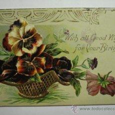 Cartes Postales: 117 PRECIOSA POSTAL FELICITACION DE CUMPLEAÑOS BIRTHDAY FLOR FLORES FLOWERS AÑOS 1900/20. Lote 28242177