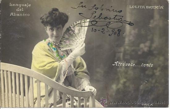 PS3074 POSTAL FOTOGRÁFICA 'EL LENGUAJE DEL ABANICO - LOLITA BREMÓN'. CIRCULADA EN 1908 (Postales - Postales Temáticas - Estilo)