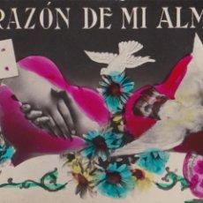 Postales: P- 1402. POSTAL COLOREADA: CORAZON DE MI ALMA.. Lote 49876928