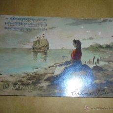 Postales: ANTIGUA POSTAL - LO MARINER EDT. L. B. SERIE CANÇONS CATALANES POSTAL FOTGR. ILUMINADA CON ANILINAS . Lote 50384401