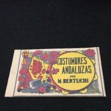 Postales: COSTUMBRES ANDALUZAS POR M. BERTUCHI. CARNET Nº 2. 10 POSTALES. JUAN BARGUÑÓ. BARCELONA. . Lote 93288745