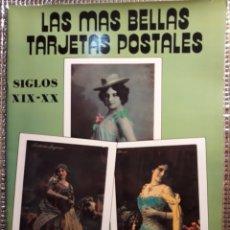 Postales: LAS MAS BELLAS TARJETAS POSTALES : SIGLOS XIX-XX. Lote 191943026